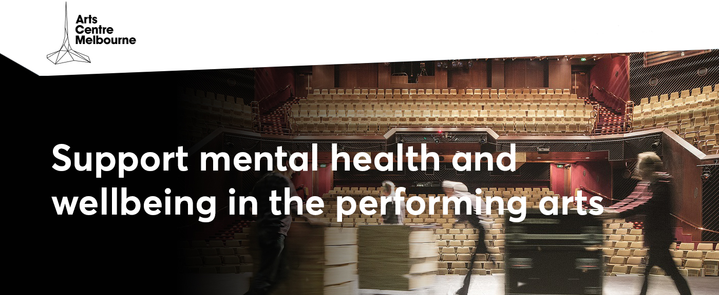 Support Mental Health and Wellbeing in the Performing Arts